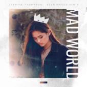 Mad World (Eden Prince Remix) - Jasmine Thompson & Eden Prince