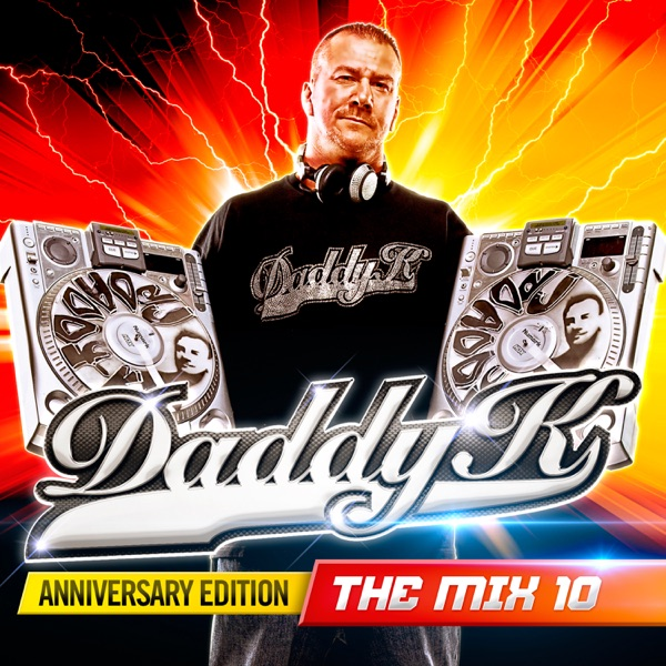 VA - Daddy K The Mix 10 Anniversary Edition - 2CD - FLAC - 2017 - Mrflac Download