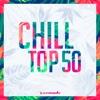 Chill Top 50 - Armada Music