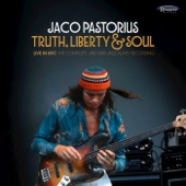 Jaco Pastorius - Truth, Liberty & Soul (Live in NYC: The Complete 1982 NPR Jazz Alive! Recording) artwork