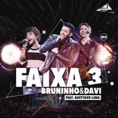 Faixa 3 (Ao Vivo) [feat. Gusttavo Lima]