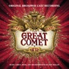 Natasha, Pierre & the Great Comet of 1812 (Original Broadway Cast Recording), Various Artists