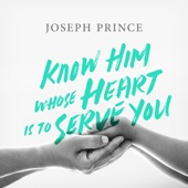 Know Him Whose Heart Is to Serve You