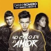 No Creo en el Amor (feat. Sanco & Becky G) - Danny Romero