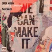We Can Make It (feat. Dana International) [Edson Pride Babylon Remix]