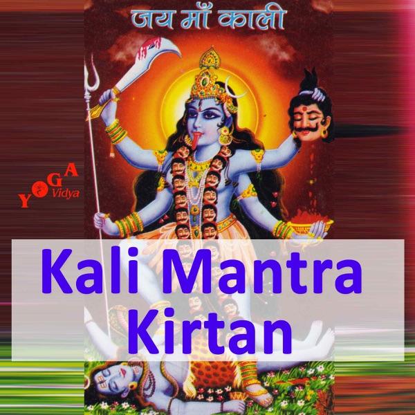 Kali - Mantra Chanting and Kirtans