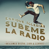 SÚBEME LA RADIO (feat. Descemer Bueno, Zion & Lennox)