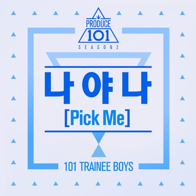 Produce 101: It's Me (Pick Me) - Single - PRODUCE 101