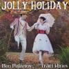 Jolly Holiday (feat. Ben Palacios) - Single, Traci Hines
