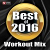 Best of 2016 Workout Mix (60 Min Non-Stop Workout Mix 130 BPM), Power Music Workout