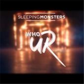 Sleeping Monsters - Who U R? artwork