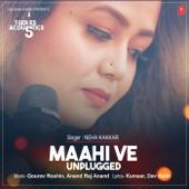 Maahi Ve Unplugged (From