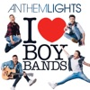 Anthem Lights - I Want It That Way / Everybody  Backstreets Back  / Shape of My Heart / Show Me the Meaning of Being Lonely / Larger Than Life