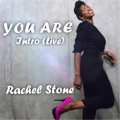 You Are (Intro) - Rachel Stone