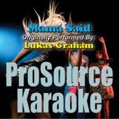 Mama Said (Originally Performed By Lukas Graham) [Karaoke]