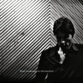 Brett Anderson, An Introduction