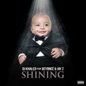 Shining (feat. Beyoncé & JAY Z) - Single