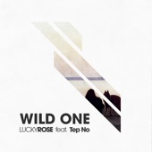 Wild One (feat. Tep No)