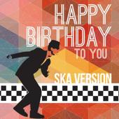[Download] Happy Birthday To You (Ska Version) MP3