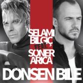 Dönsen Bile (feat. Soner Arıca)