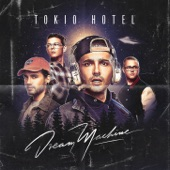 Dream Machine, Tokio Hotel