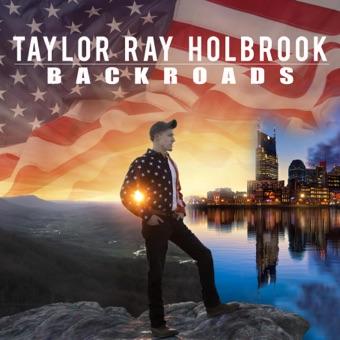 Backroads – EP – Taylor Ray Holbrook