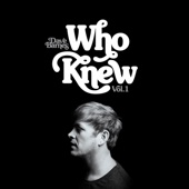 Who Knew (Vol. 1) - EP