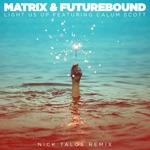 Light Us Up (feat. Calum Scott) [Nick Talos Remix] - Single