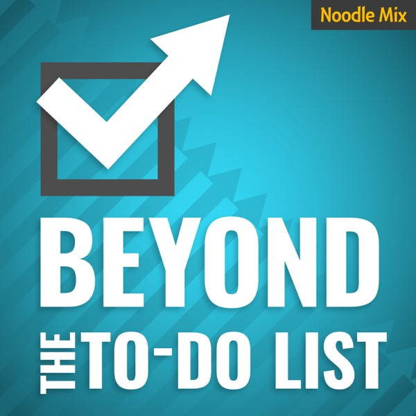 Beyond the To Do List | Personal Productivity Perspectives