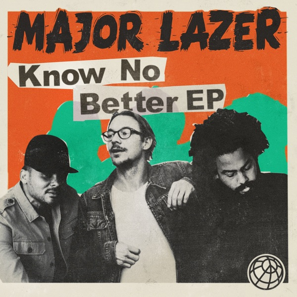 Know No Better - EP Major Lazer CD cover