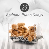 25 Bedtime Piano Songs: Calming Music to Help Your Baby Sleep, Dreaming Time, Total Relaxation and Deep Sleep