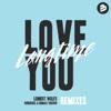 Love You Longtime - EP (Remixes)