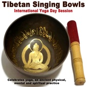 Tibetan Singing Bowls - International Yoga Day 2017 Session (Celebrates Yoga, an Ancient Physical, Mental and Spiritual Practice) Wipe out All Negativity Inside You