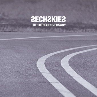 The 20th Anniversary – SECHSKIES
