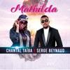 Mathilda (feat. Serge Beynaud & Pat Sexy) - Single, Chantal Taïba