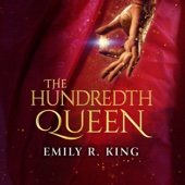 Emily R. King - The Hundredth Queen (Unabridged)  artwork