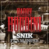 Snik - Harry Houdini (feat. A.M. SNiPER) artwork