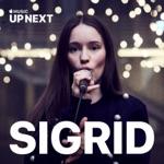Up Next Session: Sigrid