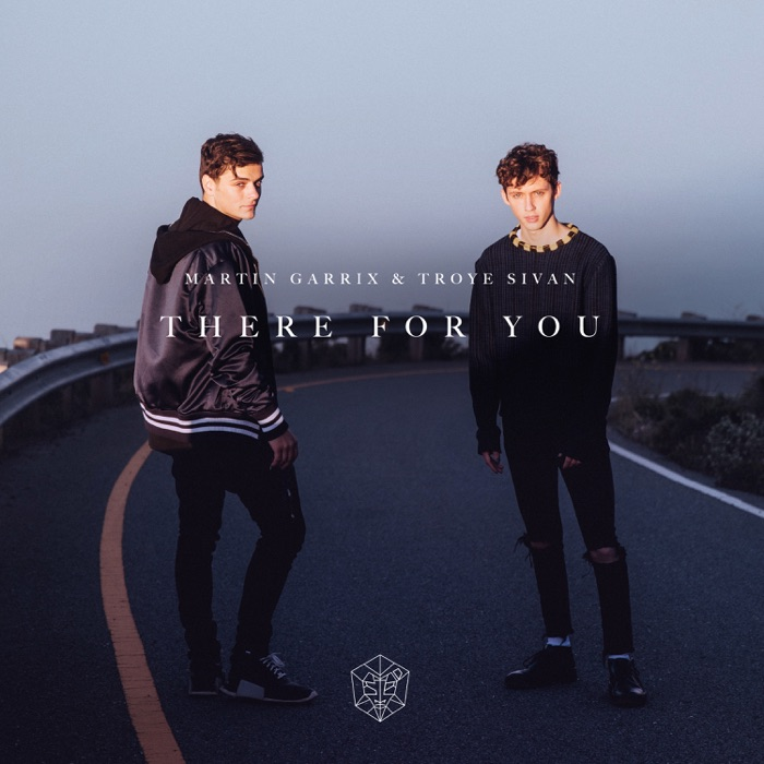 Martin Garrix & Troye Sivan – There For You – Single