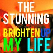 The Stunning - Brighten up My Life artwork
