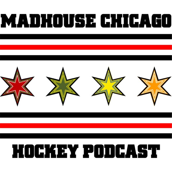 The Madhouse Chicago Hockey Podcast
