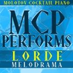 MCP Performs Lorde: Melodrama (Instrumental)