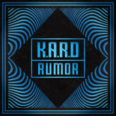 [Download] K.A.R.D Project, Vol. 3 - Rumor MP3