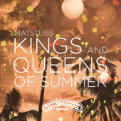 Kings and Queens of Summer