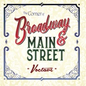 The Corner of Broadway and Main Street - Voctave Cover Art