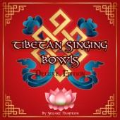 Tibetan Singing Bowls Deluxe Edition