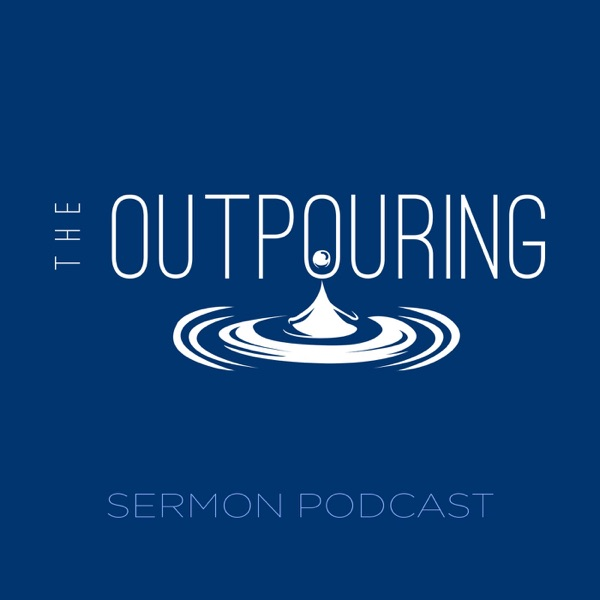 The Outpouring Orlando Sermon Podcast