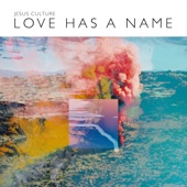 Love Has a Name (Live) [Deluxe]