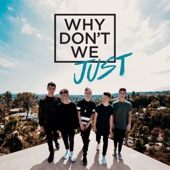 Why Don't We Just - EP - Why Don't We