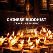 Chinese Buddhist Temples Music - Asian Meditation Bar, Oasis of Health, Moola Mantra, Prayer Meditation, Zen & Kundalini Yoga Music
